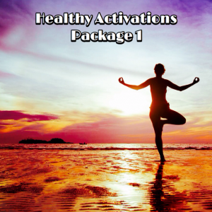 Healthy Activations Pkg 1